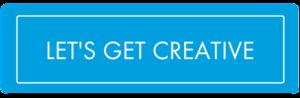 Let's Get Creative