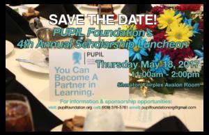 PUPIL Foundation's 4th Annual Scholarship Luncheon @ Shareton Faiplex Avalon Room   Pomona   California   United States