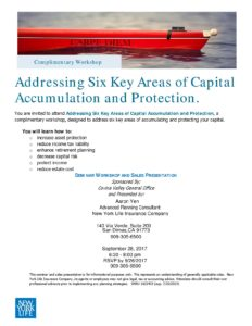 Six Key Areas of Capital Accumulation and Protection Seminar @ New York LIfe Covina Valley Office | San Dimas | California | United States