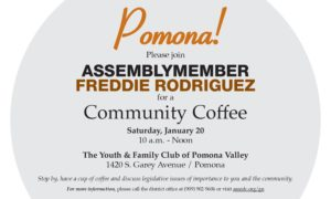 Community Coffee with Assemblymember Freddie Rodriguez @ The Youth and Family Club of Pomona Valley | Pomona | California | United States