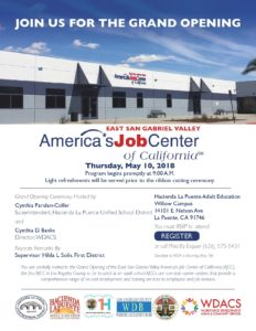 Grand Opening - America's Job Center - East San Gabriel Valley @ Hacienda La Puente Adult Education - Willow's Campus | La Puente | California | United States