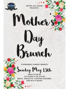 Ale House Mother's Day Brunch @ Metro Ale house & Grill | Pomona | California | United States