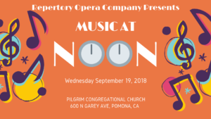 Music at Noon - Repertory Opera Company @ Pilgrim Congregational Church | Pomona | California | United States