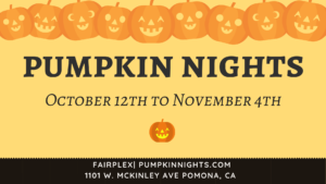 Pumpkin Nights at the Fairplex @ Fairplex  | Pomona | California | United States
