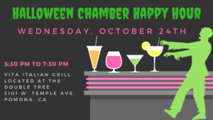Halloween Chamber Happy Hour Mixer @ VITA Italian Grill at the Double Tree | Pomona | California | United States