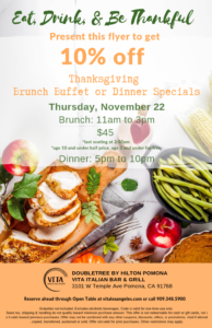 Thanksgiving Brunch Buffet & Dinner Specials at VITA @ VITA Italian Bar & Grill  | Pomona | California | United States