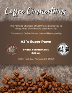 Coffee Connections @ AJ's Super Pawn