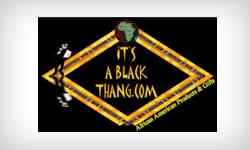 It's A Black Thang.com