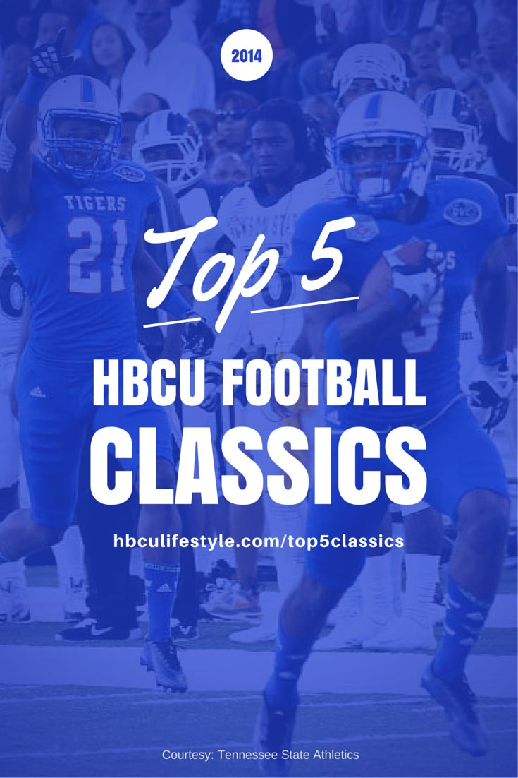 Top Five HBCU Football Classics with an image of a Tennessee State player running to end zone.