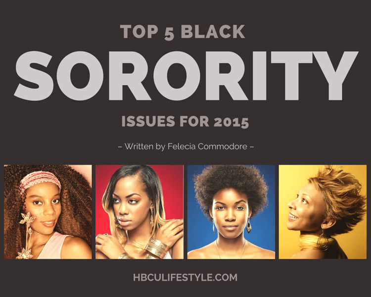 The top five issues that Black sororities will need to think about and address in 2015