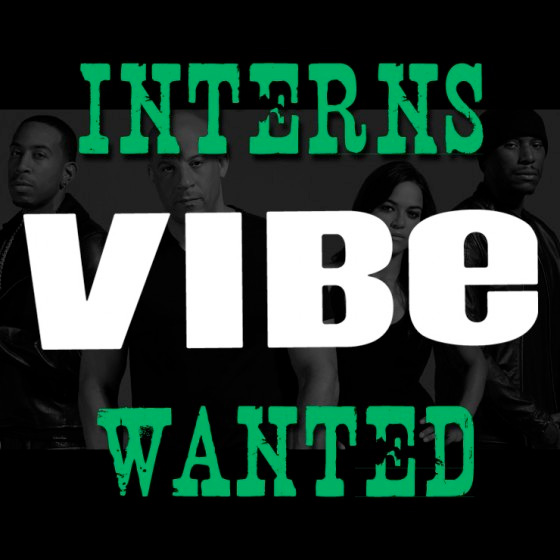Vibe: Interns Wanted