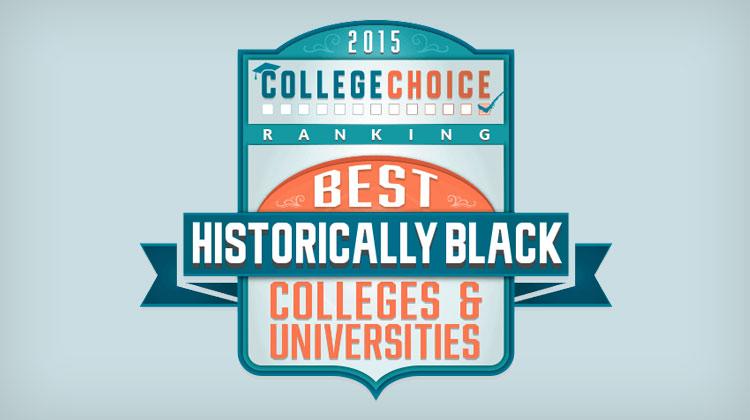 College Choice: 2015 Best HBCUs