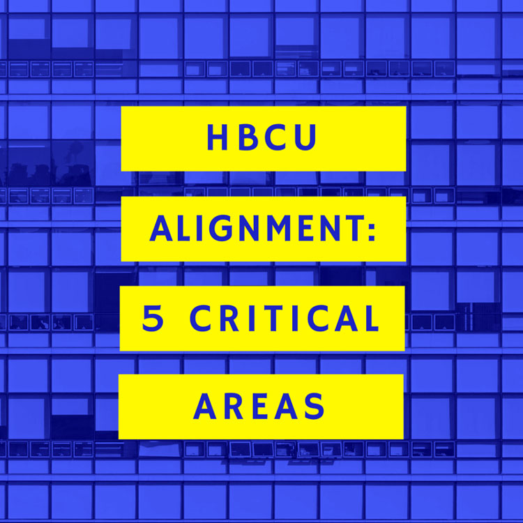 HBCU Alignment: 5 Critical Areas that Need Adjustments