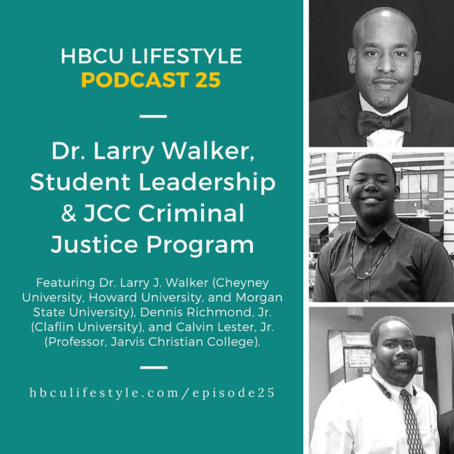 HBCU Lifestyle Podcast Episode 25 with Eddie Francis