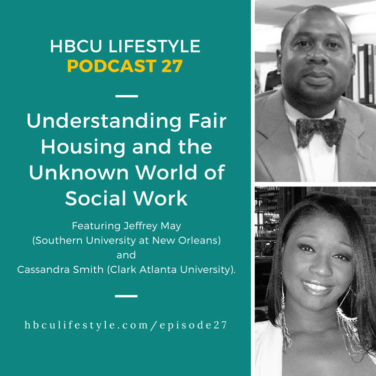 Podcast 27: Understanding Fair Housing and the Unknown World of Social Work