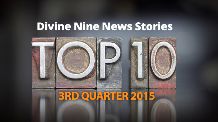Top 10 Divine Nine News Stories, 3rd Quarter 2015