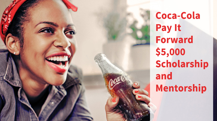 Nominate a deserving high-school teen for a $5,000 scholarship and a mentorship experience at the Coca-Cola Pay It Forward Academy.