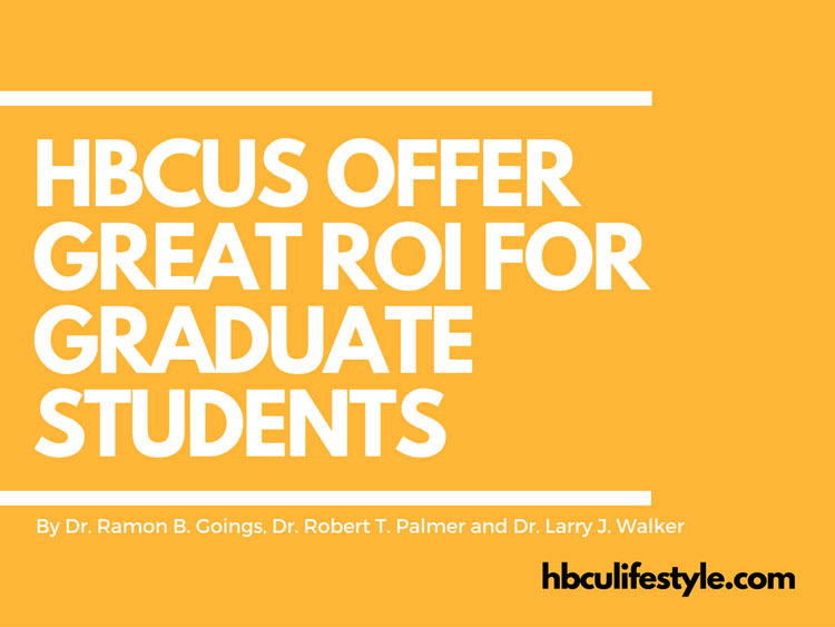 HBCUs Offer Great ROI for Graduate Students