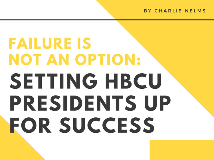 """A typography design is displaying the words """"Failure Is Not an Option: Setting HBCU Presidents Up For Success"""" in yellow and black letters."""