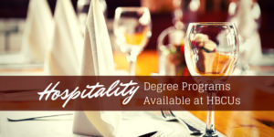 Hospitality Degree Programs Available at HBCUs