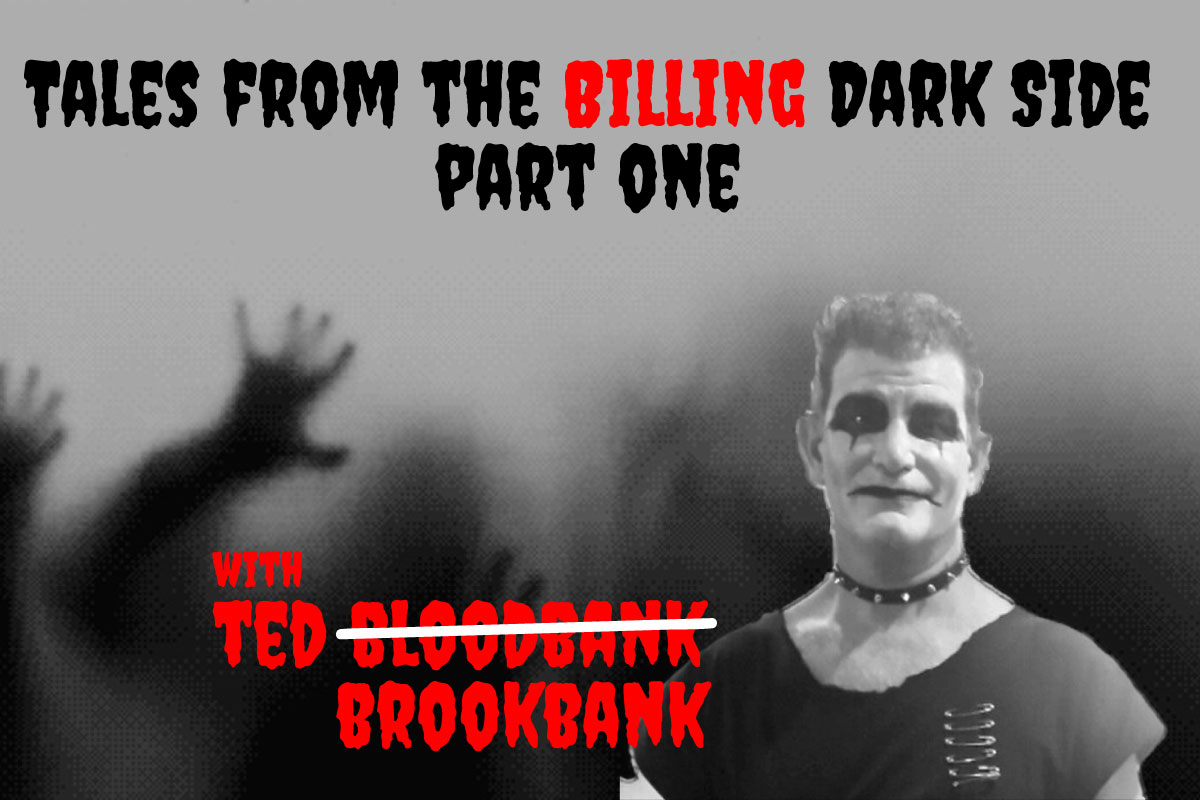 Ask the Expert: Ted Brookbank with Tales from the Billing Dark Side [Part 1]