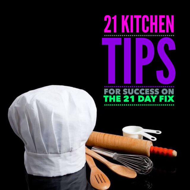 21 Kitchen Tips for Success on the 21 Day Fix! Ideas for designing your kitchen to help you be successful on your health and fitness journey!