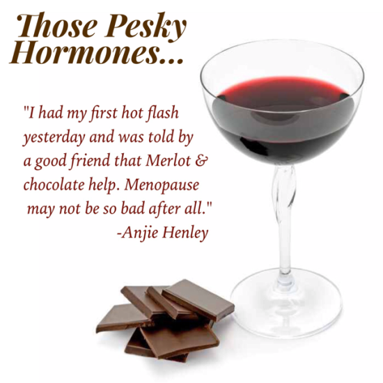 Those pesky hormones! They wreak havoc with our bodies turning us into someone we don't know.