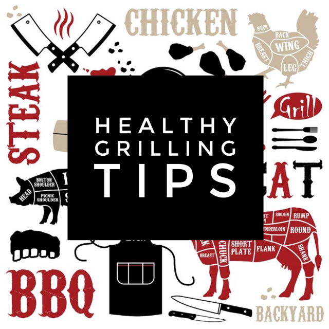 Healthy Grilling Tips: Drilling is great fro healthy clean eating. Here are some tips!