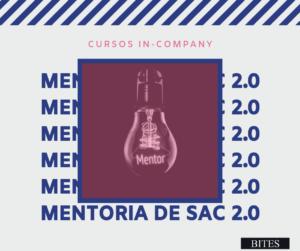 Curso in-company BITES: Mentoria de SAC 2.0