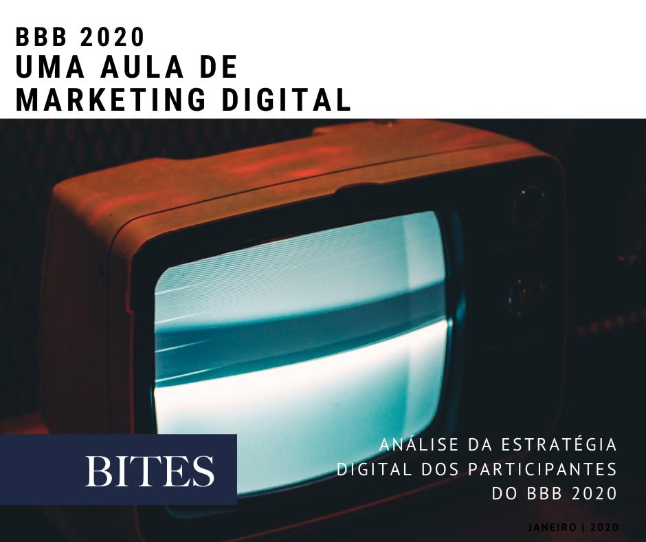 BBB 2020   Uma aula de marketing digital