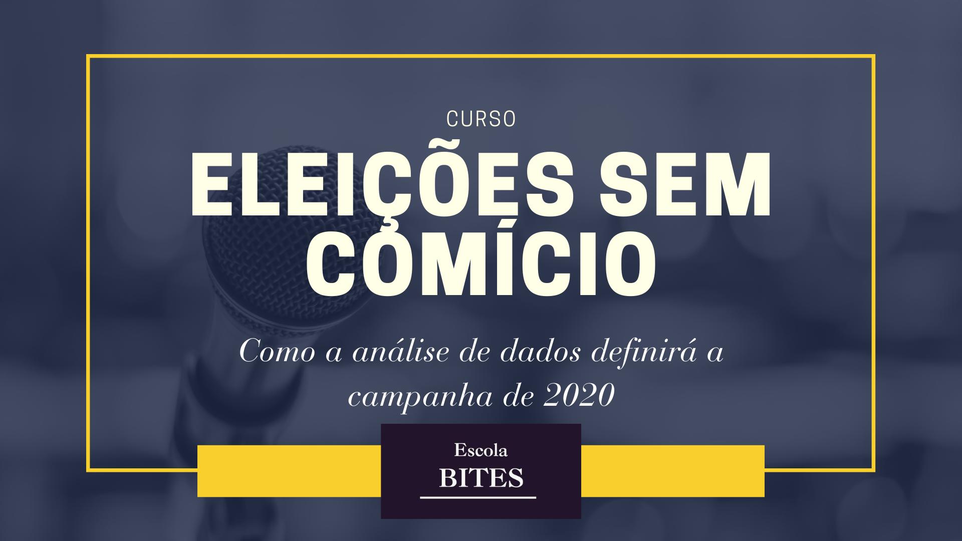 Escola BITES abre curso sobre análise de dados na campanha eleitoral