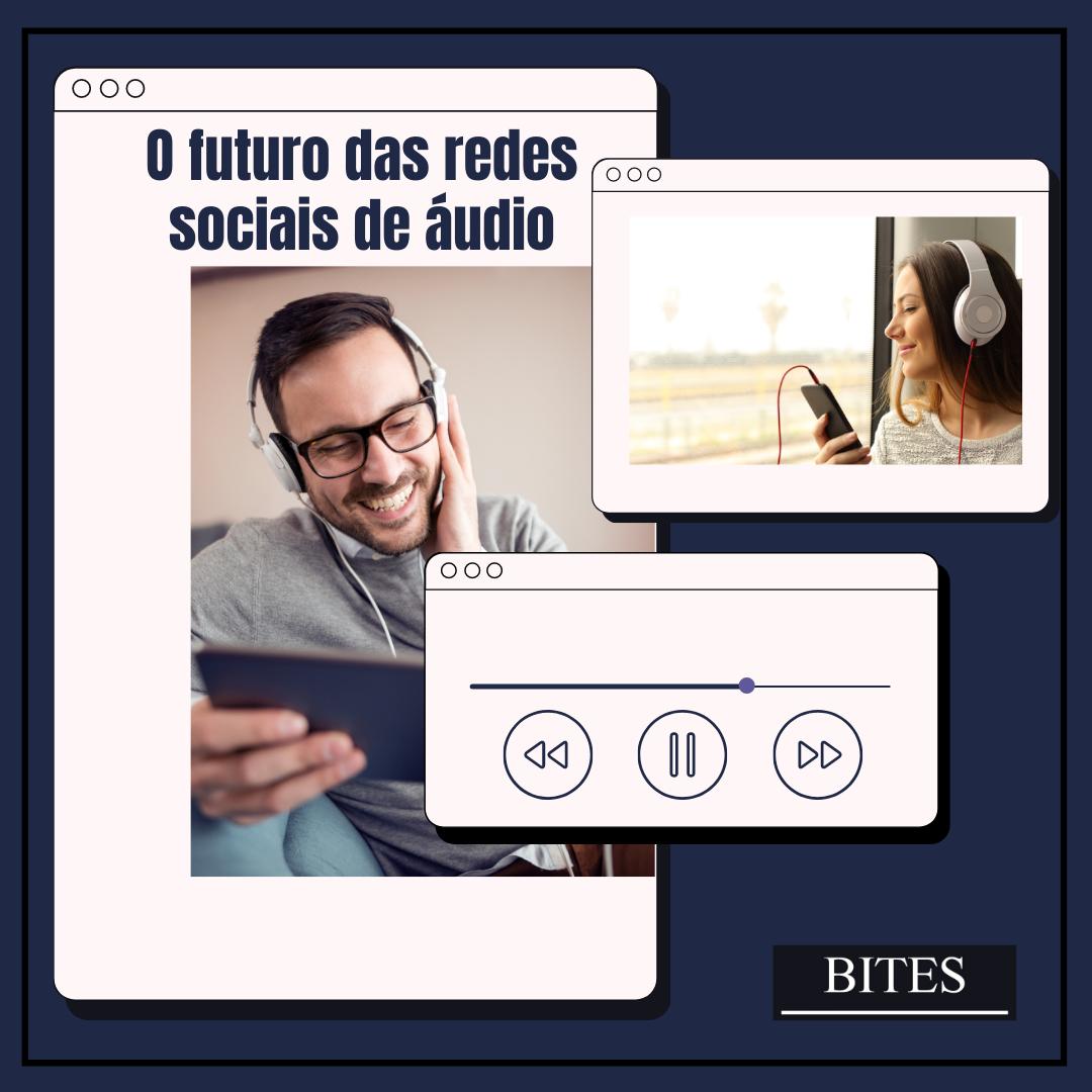 Redes sociais de áudio, uma sintonia com o futuro.