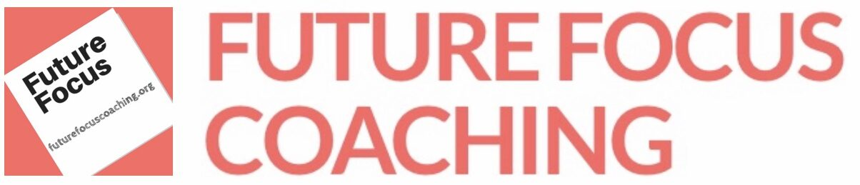FUTURE FOCUS COACHING