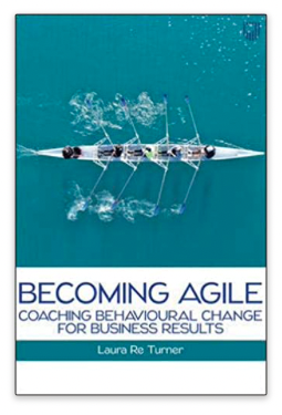 Becoming Agile: Coaching Behavioural Change for Business Results