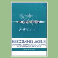 Becoming Agile by Laura Re Turner