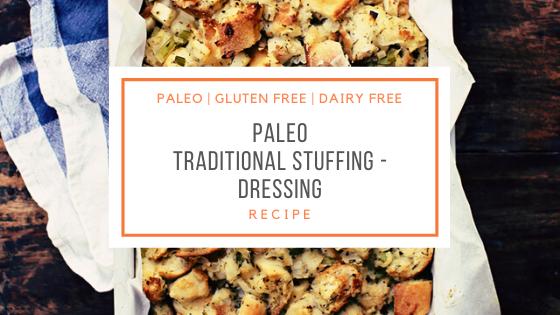 Paleo traditional Stuffing Recipe