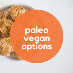 Paleo Vegan Choices