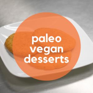 Paleo Vegan Desserts