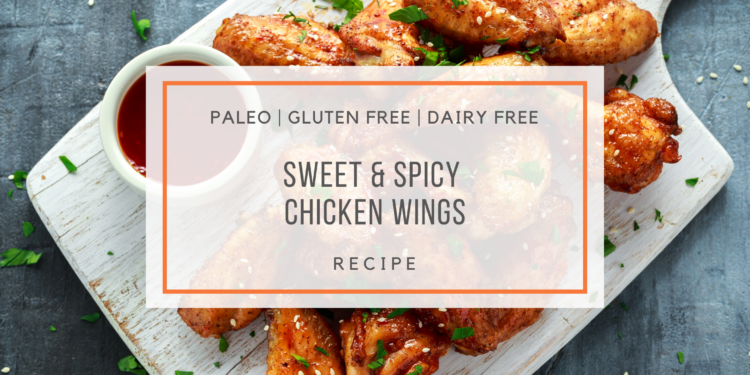 Paleo Sweet and Spicy Chicken Wings - Snackin' Free