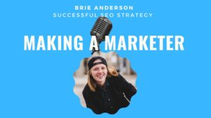 SEO Strategy with Brie Anderson