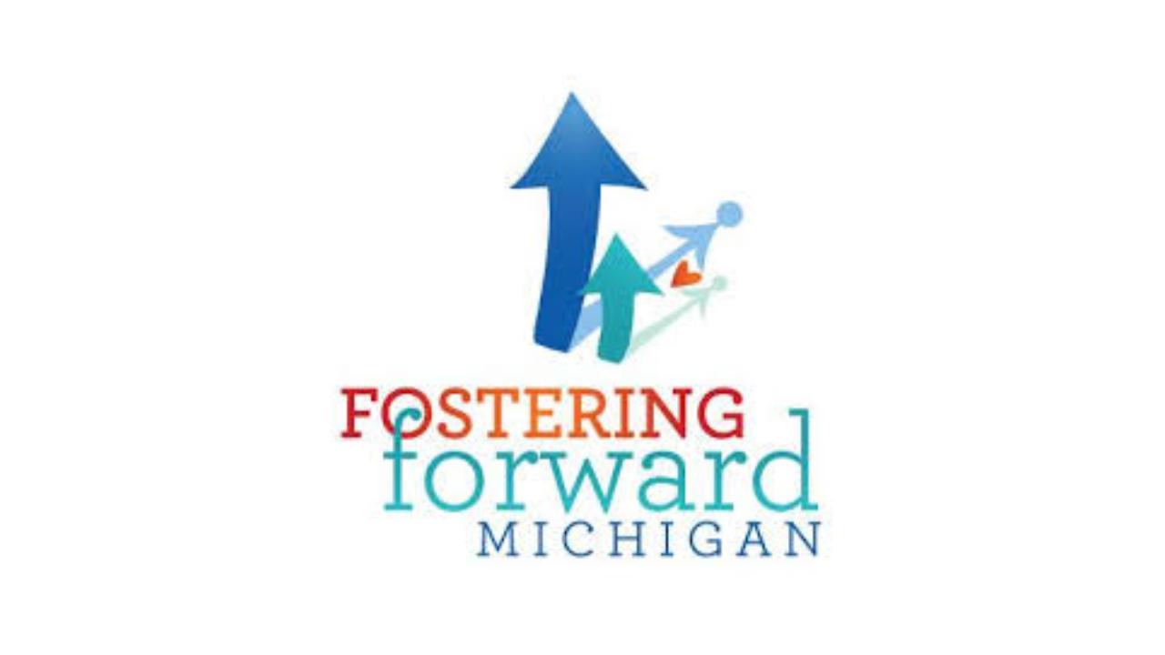 Fostering Forward Michigan