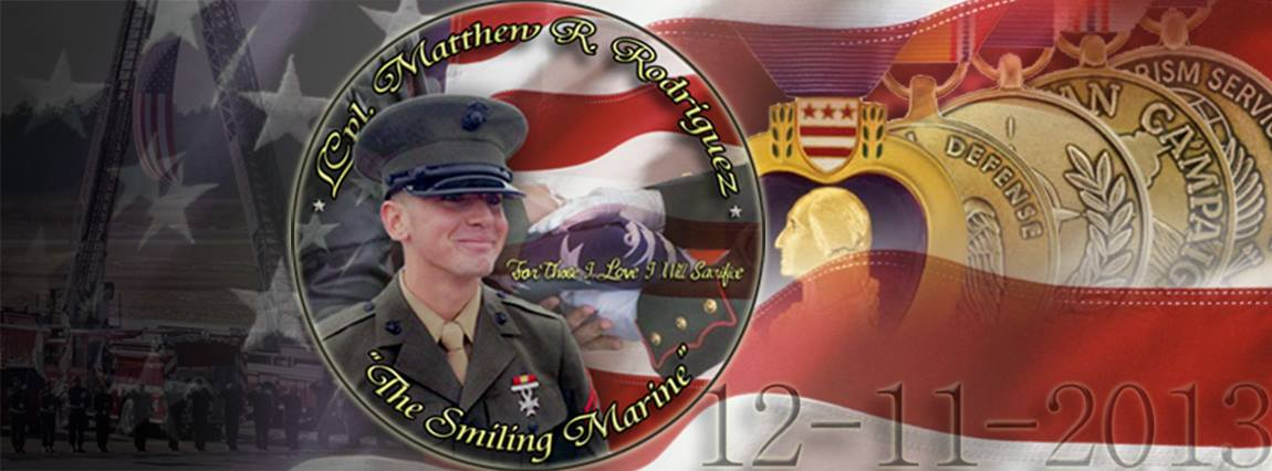 LCpl Matthew R. Rodriguez - he Smiling Warrior