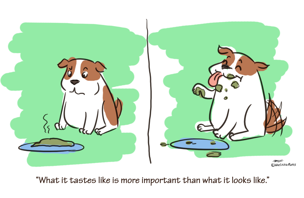 Thing I've Learned: Taste is more important than looks