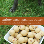 Turkey Bacon peanut Butter Dog Treat Recipe