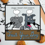 Treat Your Dog Podcast Episode 13 Blueberry Pumpkin