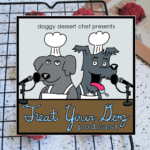 Treat Your Dog Podcast Episode 14 Rosemary Beet Kale