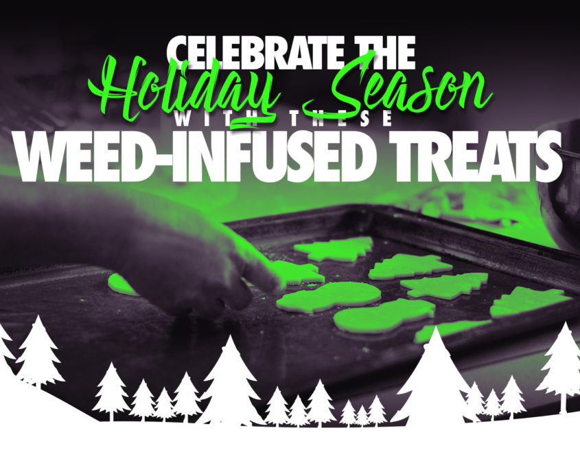 Weed Infused Treats