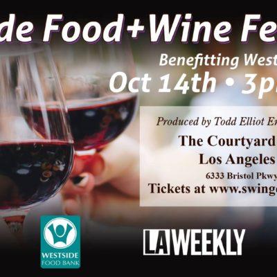 Los Angeles Westside Food & Wine Festival
