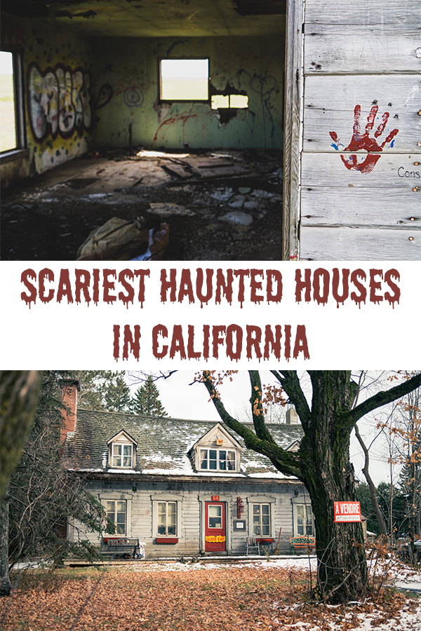 Scariest Haunted Houses in California