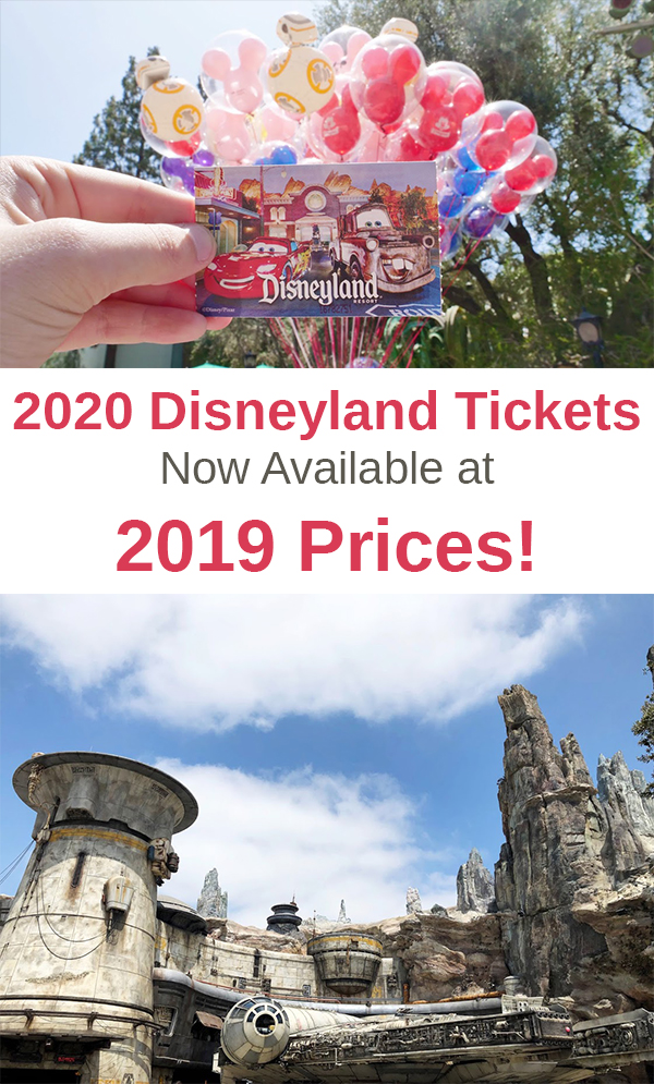 2020 Disneyland Tickets Now Available at 2019 Prices!